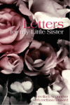 Letters to my Little Sister